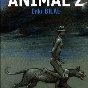 ANIMAL'Z - Ενκι Μπιλάλ